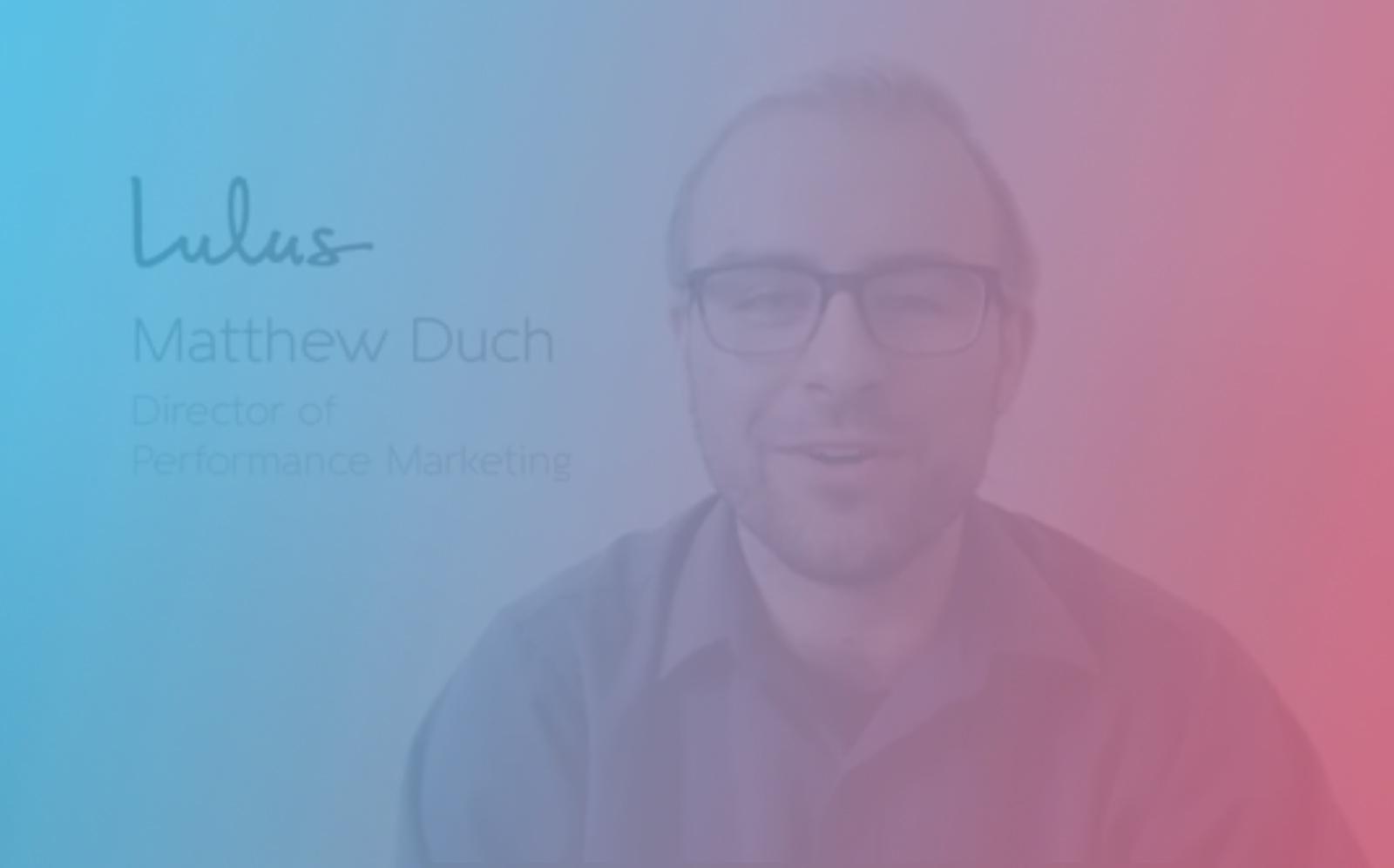 Matthew-Duch-Lulus-Director-performance-marketing