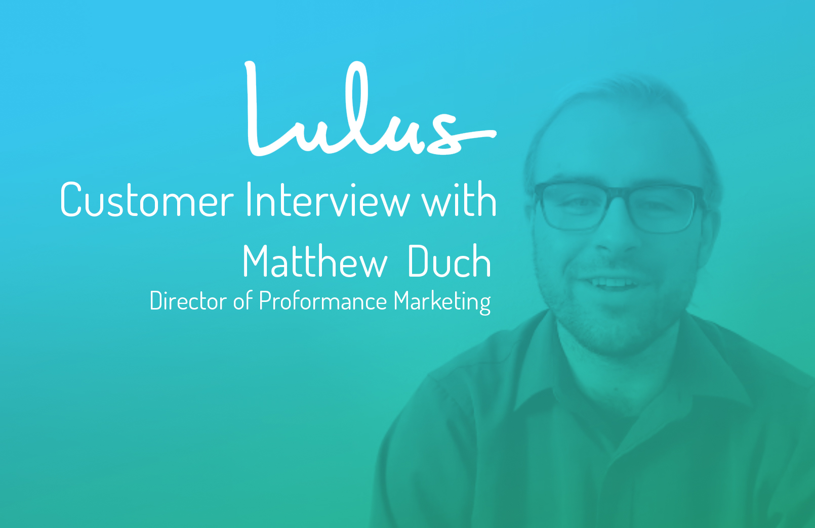 Video-splash-lulus-interview-performance-marketing